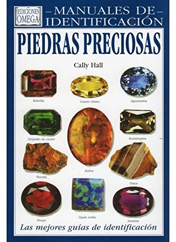 9788428209960: PIEDRAS PRECIOSAS.MANUAL IDENTIFICACION (GUIAS DEL NATURALISTA-ROCAS-MINERALES-PIEDRAS PRECIOSAS)