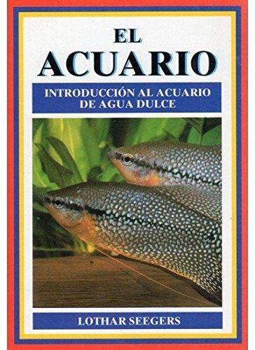 9788428210256: EL ACUARIO (GUIAS DEL NATURALISTA-PECES-MOLUSCOS-BIOLOGIA MARINA)