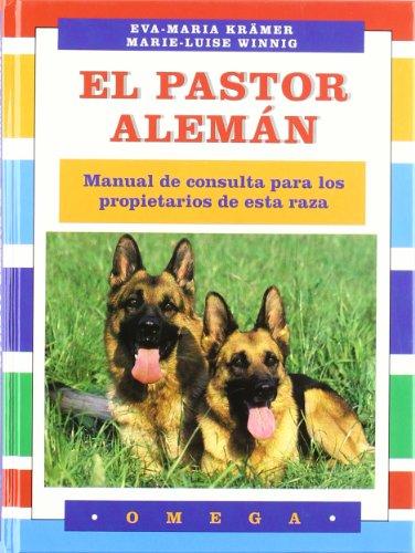 9788428210263: El pastor alemán : manual de consulta para los propietarios de esta raza