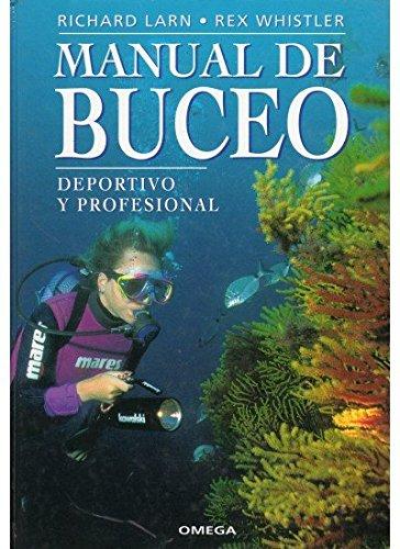 Imagen de archivo de MANUAL DE BUCEO - deportivo y profesional a la venta por Libros de papel