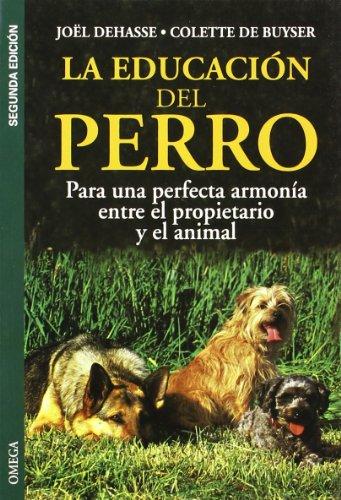 9788428210690: La Educ. del Perro (Spanish Edition)