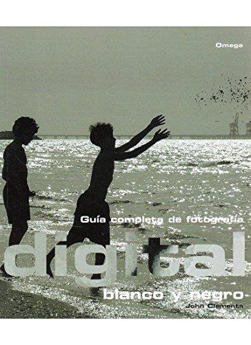 9788428210768: Guía completa de fotografía digital : blanco y negro