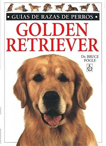 9788428211048: GOLDEN RETRIEVER. GUIAS RAZAS DE PERROS (GUIAS DEL NATURALISTA-ANIMALES DOMESTICOS-PERROS)