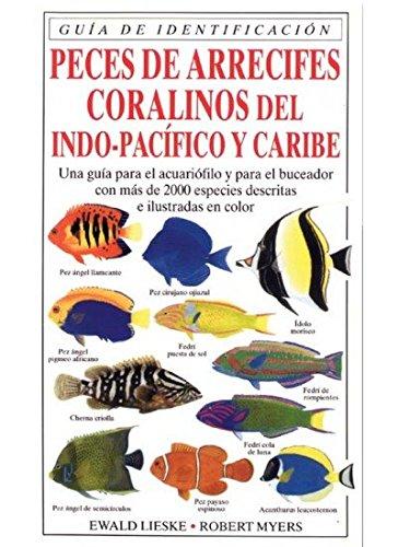 9788428211246: PECES DE ARRECIFES CORALINOS (GUIAS DEL NATURALISTA-PECES-MOLUSCOS-BIOLOGIA MARINA)