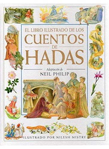 9788428211437: El libro ilustrado de los cuentos de hadas