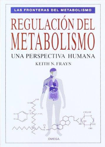 9788428211475: Regulación del metabolismo : una perspectiva humana