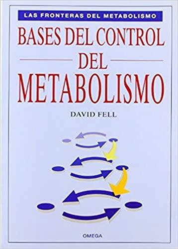 Bases del control del metabolismo (Paperback): David Fell