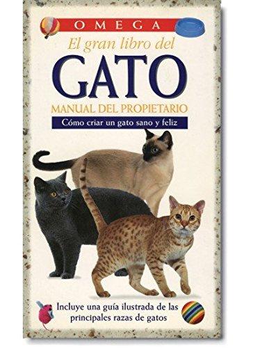 9788428211574: EL GRAN LIBRO DEL GATO (GUIAS DEL NATURALISTA-ANIMALES DOMESTICOS-GATOS)