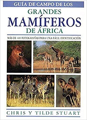 9788428211604: GUIA CAMPO GRANDES MAMIFEROS AFRICA (GUIAS DEL NATURALISTA-MAMIFEROS)