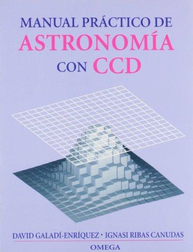 Manual Practico de Astronomia Con CD ROM: David Galadi