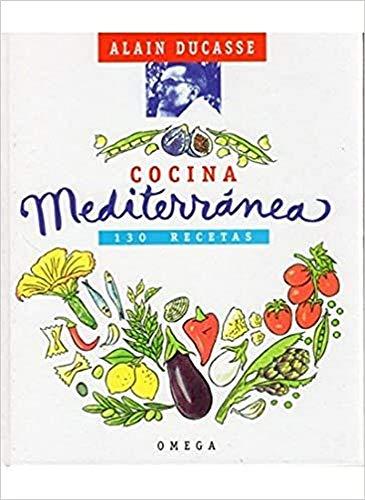 Cocina mediterránea (8428211809) by Alain Ducasse