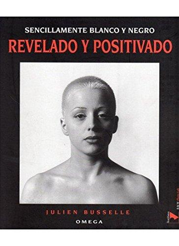 9788428211970: REVELADO Y POSITIVADO (FOTO,CINE Y TV-FOTOGRAFÍA Y VIDEO)