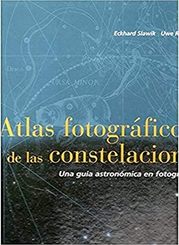 9788428212250: Atlas fotográfico de las constelaciones : una guía astronómica en fotografías