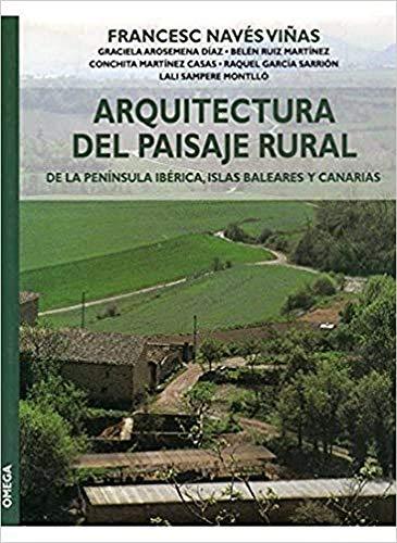 9788428212717: ARQUITECTURA DEL PAISAJE RURAL (GUÍAS DEL NATURALISTA-JARDINERÍA-PAISAJISMO)