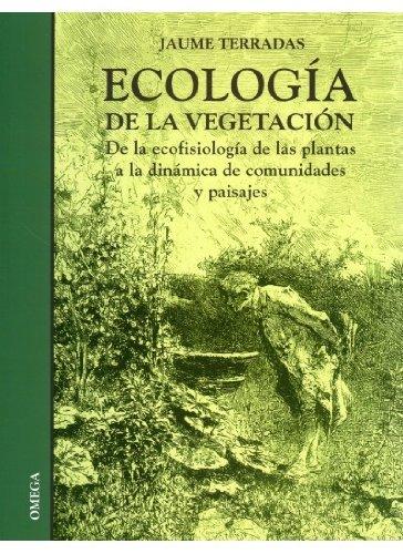 Ecología de la vegetación (Paperback): Jaume . . . [et al. Terradas Serra