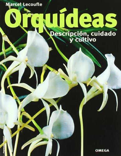 9788428212915: ORQUIDEAS.DESCRIPCION,CUIDADO Y CULTIVO (GUÍAS DEL NATURALISTA-ORQUÍDEAS)