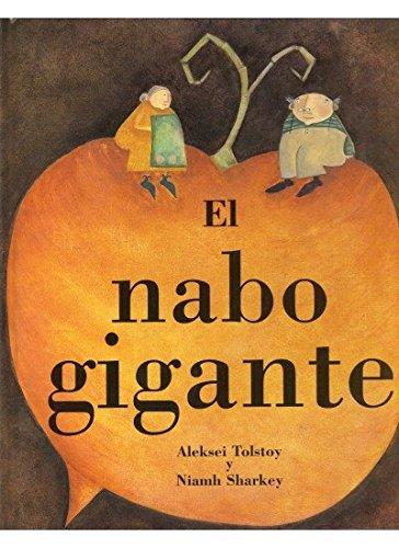 9788428213318: EL NABO GIGANTE (INFANTIL-OMEGA INFANTIL) - 9788428213318