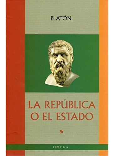 9788428213622: LA REPUBLICA O EL ESTADO (LITERATURA-OMEGA LITERATURA CLÁSICA)