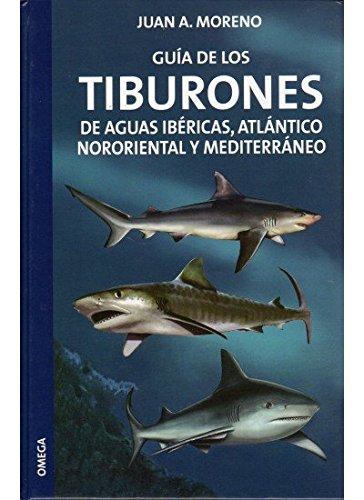 9788428213677: GUIA DE LOS TIBURONES (GUIAS DEL NATURALISTA-PECES-MOLUSCOS-BIOLOGIA MARINA) (Spanish Edition)