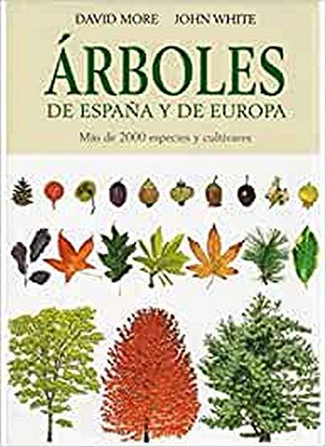 9788428213691: ARBOLES DE ESPAÑA Y DE EUROPA (GUIAS DEL NATURALISTA-ARBOLES Y ARBUSTOS)