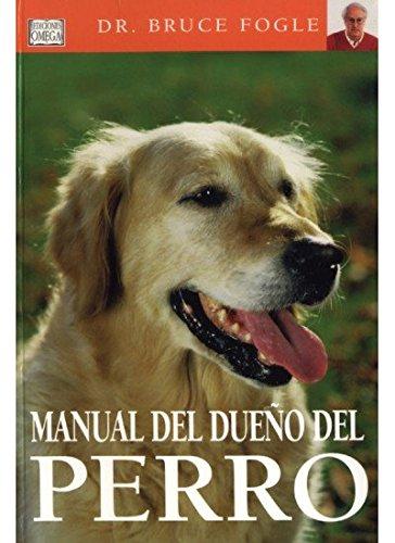 9788428213714: MANUAL DEL DUEÑO DEL PERRO (GUIAS DEL NATURALISTA-ANIMALES DOMESTICOS-PERROS)