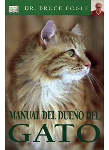 9788428213721: MANUAL DEL DUEÑO DEL GATO (GUIAS DEL NATURALISTA-ANIMALES DOMESTICOS-GATOS)