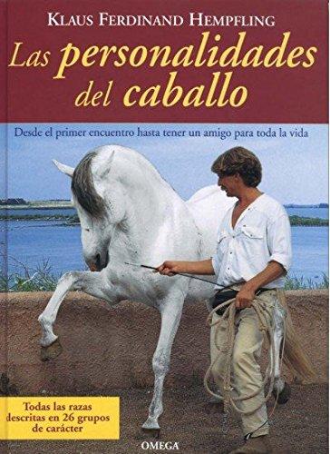 9788428213837: LAS PERSONALIDADES DEL CABALLO (GUIAS DEL NATURALISTA-ANIMALES DOMESTICOS-CABALLOS)