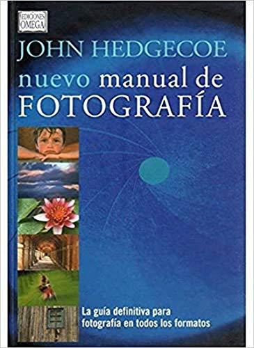 Nuevo manual de fotografía (8428213852) by John Hedgecoe