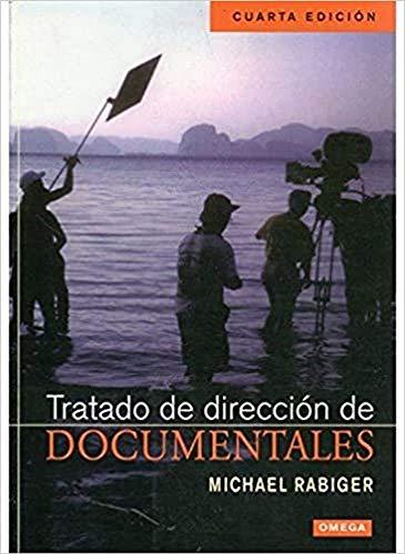 Tratado de dirección de documentales - Rabiger, M.; Jariod Dato, Daniel ; tr.