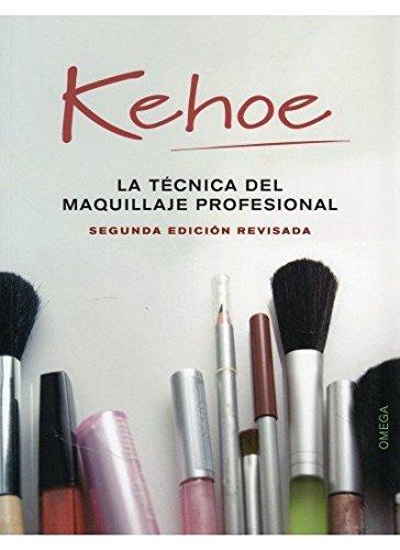 9788428214377: LA TÉCNICA DEL MAQUILLAJE PROFESIONAL (FOTO,CINE Y TV-CINEMATOGRAFÍA Y TELEVISIÓN)