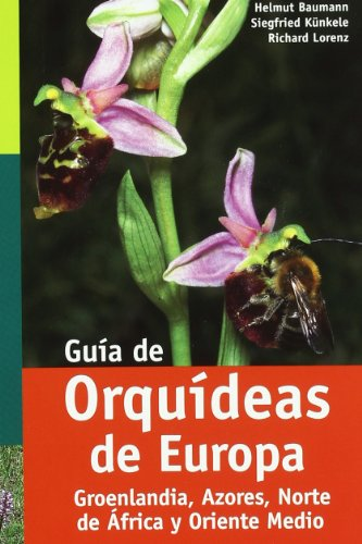 9788428214407: GUIA DE ORQUÍDEAS DE EUROPA (GUÍAS DEL NATURALISTA-ORQUÍDEAS)