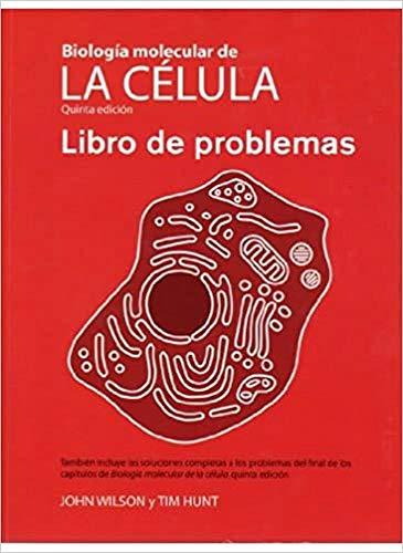 9788428215084: BIOL.MOLECULAR CELULA/LIBRO DE PROBLEMAS (BIOLOGIA CELULAR Y MOLECULAR)