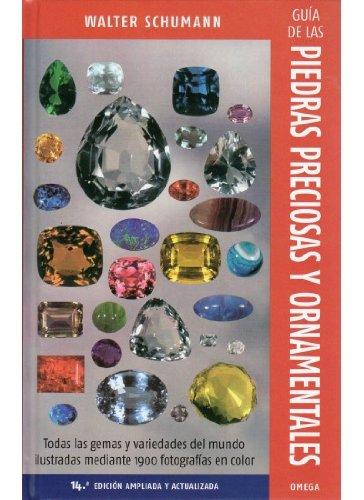 9788428215220: Guía de las piedras precioasa y ornamentales. 14a edición