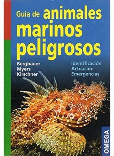 9788428215244: Guia de los animales marinos peligrosos