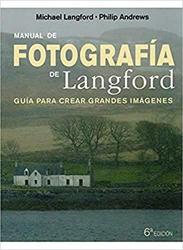 9788428215299: Manual de fotografía de Langford, 6º ED