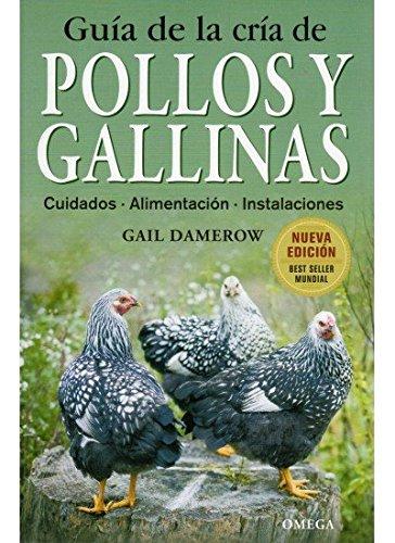Guía de la cría de pollos y: Gail Damerow