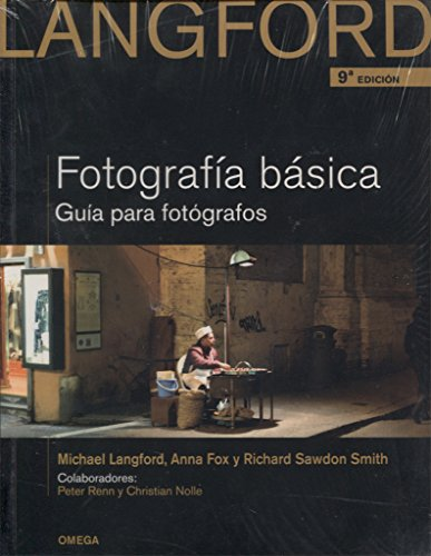 Fotografía básica (Paperback): Anna Fox, Michael John Langford, Richard Sawdon Smith