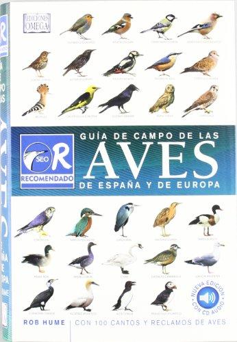 9788428215688: GUIA CAMPO AVES ESPAÑA Y EUROPA/ 3ª ED. (GUIAS DEL NATURALISTA-AVES)