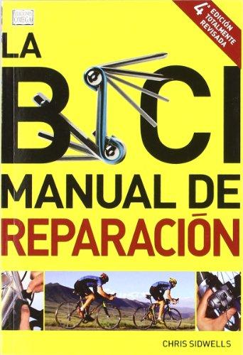 9788428215695: LA BICI. MANUAL DE REPARACIÓN (VARIOS-DEPORTES)