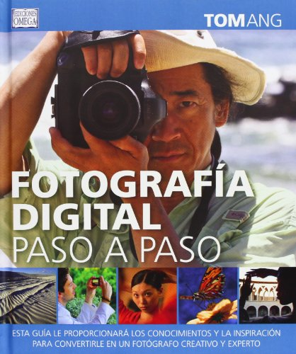 9788428215749: Fotografía Digital Paso a Paso (FOTO, CINE Y TV-FOTOGRAFÍA Y VIDEO)