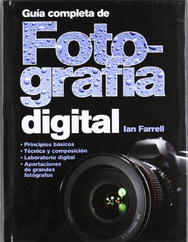 9788428215763: GUÍA COMPLETA DE FOTOGRAFÍA DIGITAL (FOTO, CINE Y TV-FOTOGRAFÍA Y VIDEO)
