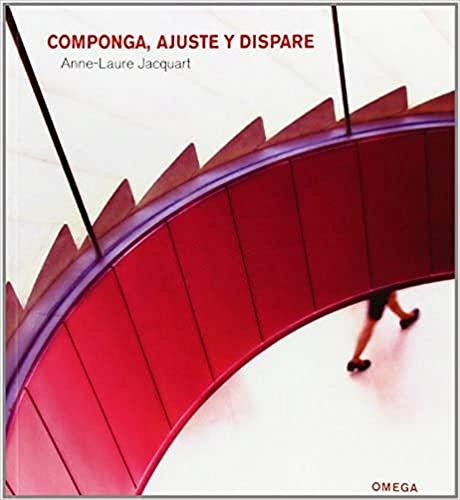 Componga, ajuste y dispare (Paperback): Anne-Laure Jacquart