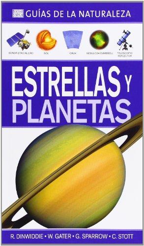 9788428215978: Estrellas Y Planetas. Guías De La Naturaleza (GUÍAS DEL NATURALISTA-ASTRONOMÍA Y METEOROLOGÍA)
