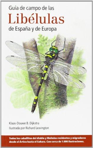 9788428216029: GUÍA DE CAMPO DE LAS LIBÉLULAS DE ESPAÑA Y DE EUROPA