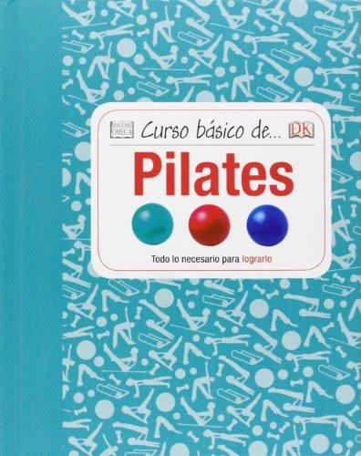 9788428216142: Curso Básico De... Pilates (Cursos básicos)