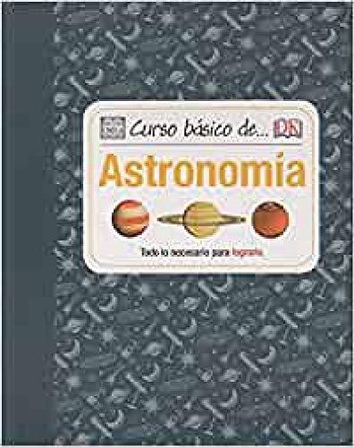 9788428216289: Curso básico de-- astronomía