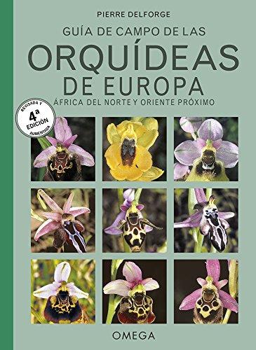 9788428216791: Guía de campo de las orquídeas de Europa, África del Norte y Oriente Próximo
