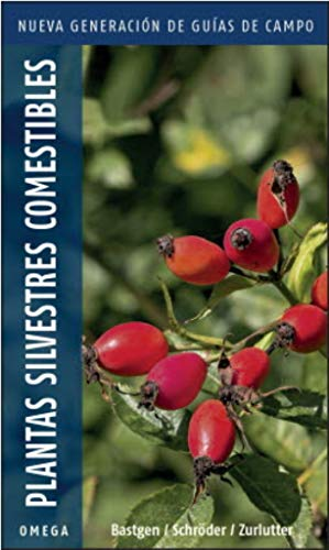 9788428216883: Plantas silvestres comestibles.Nueva generación: Nueva generación de guías de campo: 20 (GUIAS DEL NATURALISTA)
