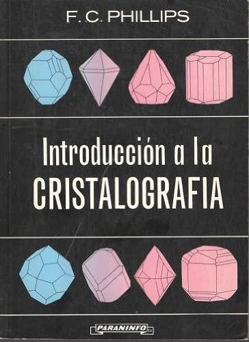 9788428304665: Introduccion a la cristalografia