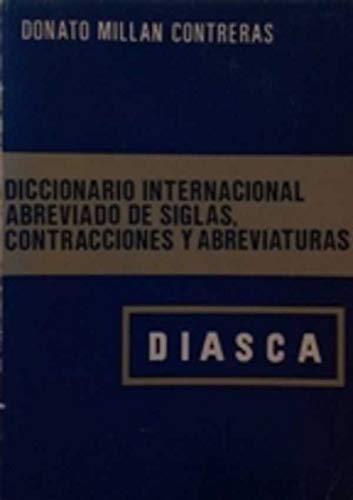 Diccionario Internacional Abreviado De Siglas, Contracciones Y